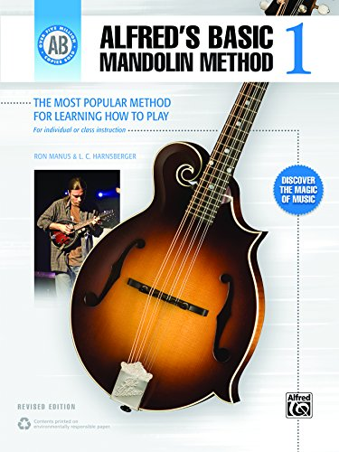 Alfreds Basic Mandolin Method 1 (Revised): The Most Popular Method for Learning How to Play (Mandolin) (Alfreds Basic Mandolin Library) (English ...