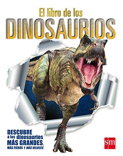 El libro de los dinosaurios (Enciclopedias)