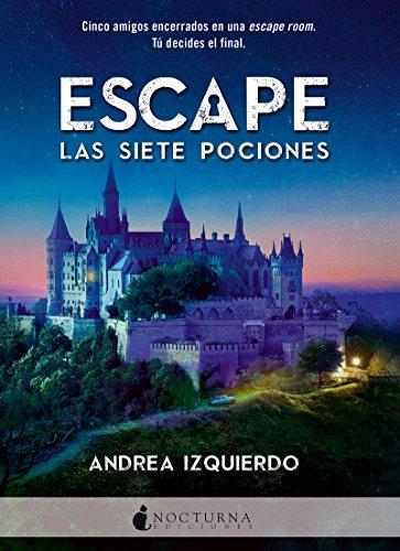 Escape las siete pociones: 52 (Literatura Mágica)