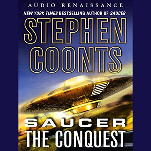 Couverture de Saucer: The Conquest [Macmillan Audio]