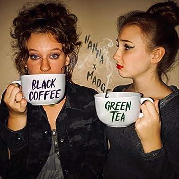 Black Coffee Green Tea