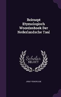 Beknopt Etymologisch Woordenboek Der Nederlandsche Taal