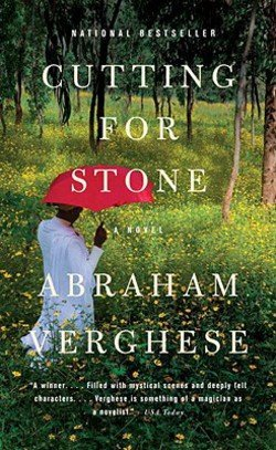 Abraham Verghese: Cutting for Stone (Paperback); 2010 Edition