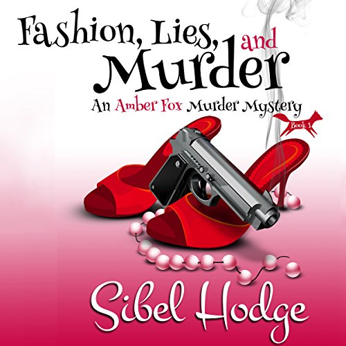 Page de couverture de Fashion, Lies, and Murder