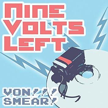 Nine Volts Left