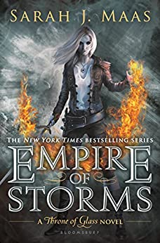 Empire of Storms (Throne Of Glass Series Book 5) by [Sarah J. Maas]