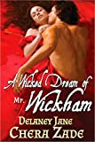 A Wicked Dream of Mr. Wickham: A Pride and Prejudice Erotic Short Story (Mrs. Darcy's Pleasure Book 3) (English Edition)