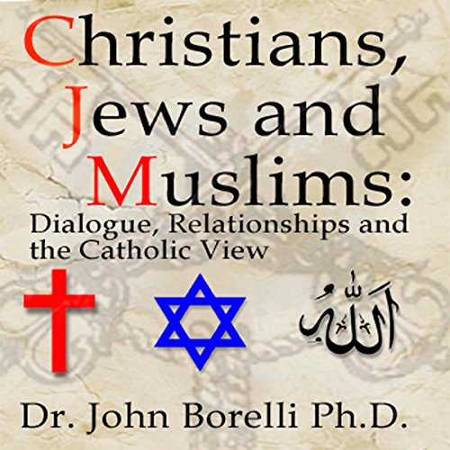 Christians, Jews and Muslims audiobook cover art