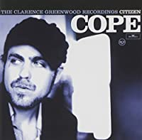 The Clarence Greenwood Recordings by Citizen Cope (2004-09-14)