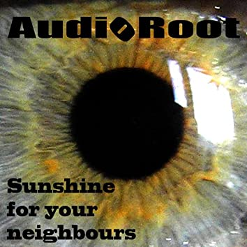 Sunshine for Your Neighbours
