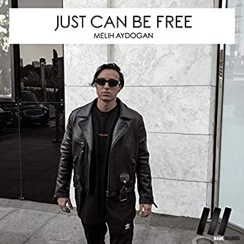 Just Can Be Free