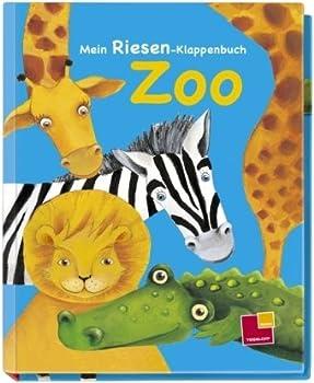 Paperback Mein Riesen-Klappenbuch. Zoo [German] Book