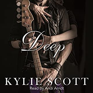 Deep     Stage Dive, Book 4              By:                                                                                                                                 Kylie Scott                               Narrated by:                                                                                                                                 Andi Arndt                      Length: 8 hrs and 8 mins     67 ratings     Overall 4.7