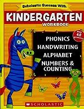 Scholastic - KINDERGARTEN Workbook with Motivational Stickers (Scholastic Success With)