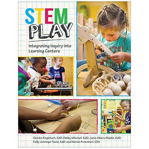 Stem Play Integrating Inquiry Into Learning Centers