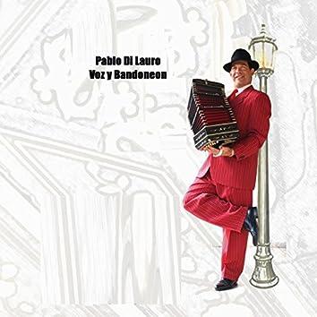 Pablo Di Lauro Voz & Bandoneon