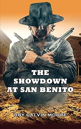 The Showdown at San Benito
