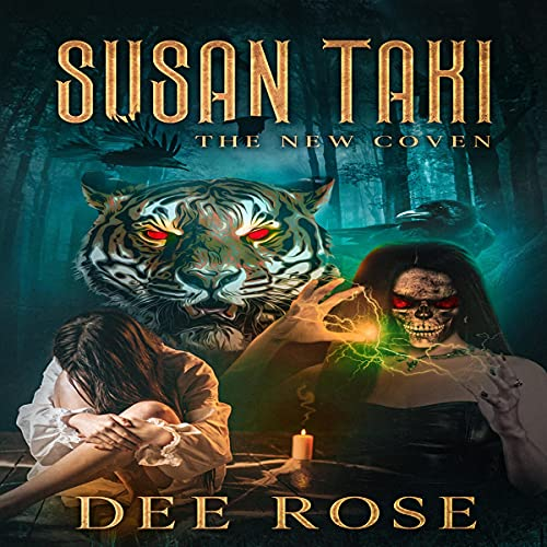 Susan Taki: The New Coven Audiobook By Dee Rose cover art