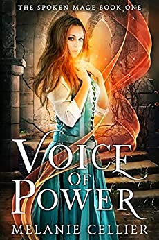 Voice of Power (The Spoken Mage Book 1) by [Melanie Cellier]