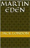 Martin Eden (English Edition) - Format Kindle - 0,00 €