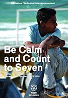 dvd - Be calm and count to seven (1 DVD)