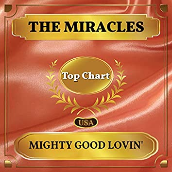 Mighty Good Lovin' (Billboard Hot 100 - No 51)