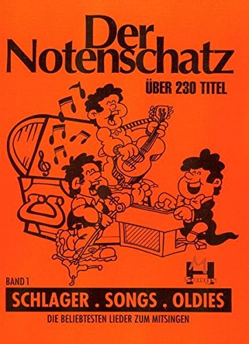 Der Notenschatz - Songs Schlager Oldies Bd. 1