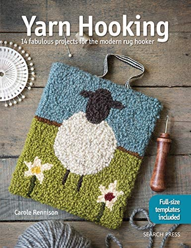 Yarn Hooking 14 Fabulous Projects for The Modern Rug Hooker product image