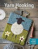 Yarn Hooking: 14 Fabulous Projects for The Modern Rug Hooker