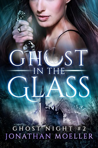 Ghost in the Glass (Ghost Night Book 2) (English Edition)