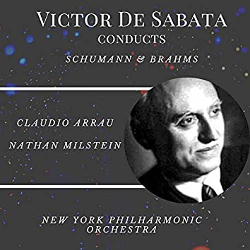 Victor De Sabata Conducts Schumann & Brahms