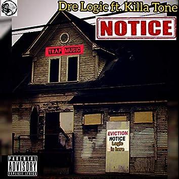 Notice (feat. Killa Tone)