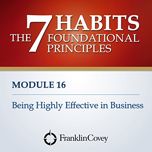 Couverture de Module 16 - Being Highly Effective in Business