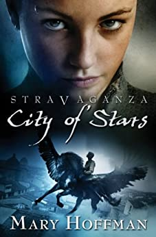 Stravaganza - City of Stars by [Mary Hoffman]