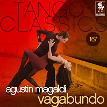 Tango Classics 167: Vagabundo