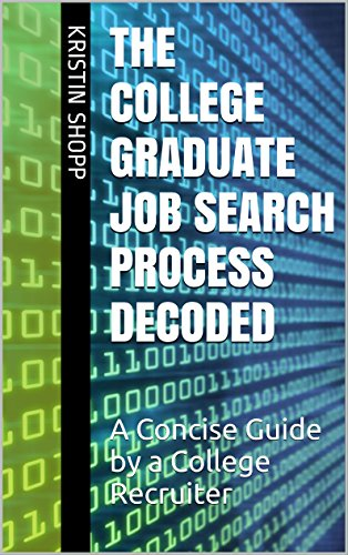 The College Graduate Job Search Process Decoded
