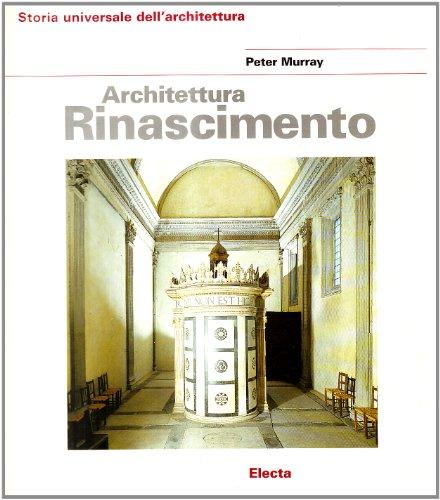 Architettura del Rinascimento. Ediz. illustrata