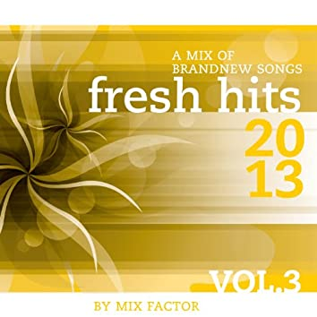 Fresh Hits - 2013 - Vol. 3