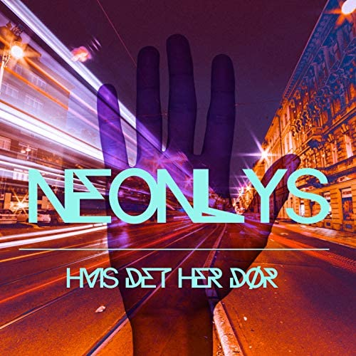 NEONLYS feat. Kasper Vestergaard