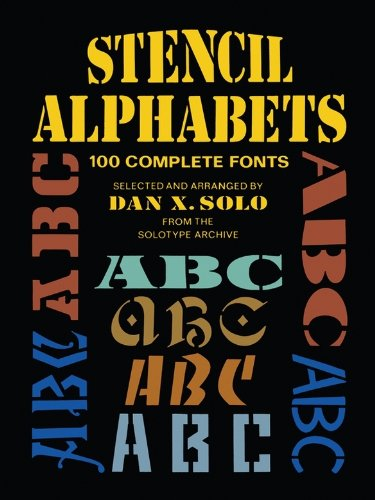 Stencil Alphabets: 100 Complete Fonts (Lettering, Calligraphy, Typography) (English Edition)