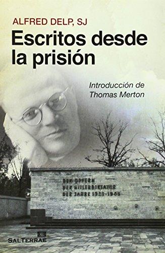 Escritos desde la prisión (Servidores y Testigos, Band 132)