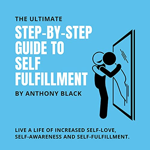 A Step-by-Step Guide to Self-Fulfillment cover art