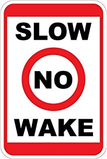Slow No Wake - 12 x 18 Business/Security Sign