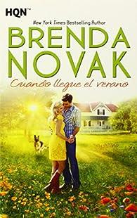 Cuando llegue el verano par Brenda Novak