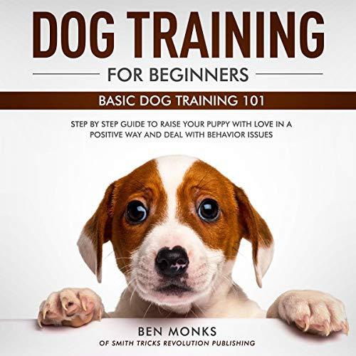 Dog Training for Beginners: Basic Dog Training 101 cover art