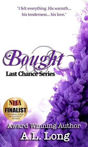 Book: Bought - Last Chance Series (Romantic Suspense) by A. L. Long