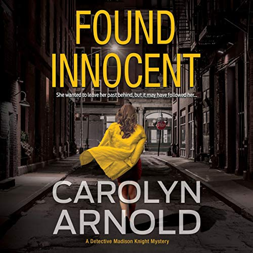 Found Innocent Audiobook By Carolyn Arnold cover art