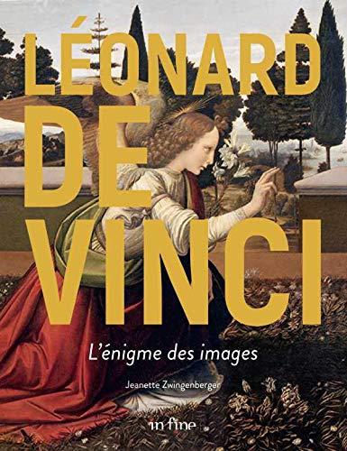 Léonard de Vinci : L'énigme des images