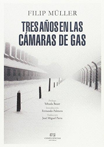 Tres años en las cámaras de gas (FUERA DE COLECCION)