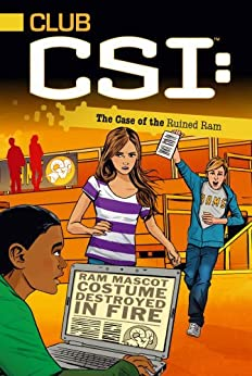 The Case of the Ruined Ram (Club CSI Book 4) by [David Lewman]